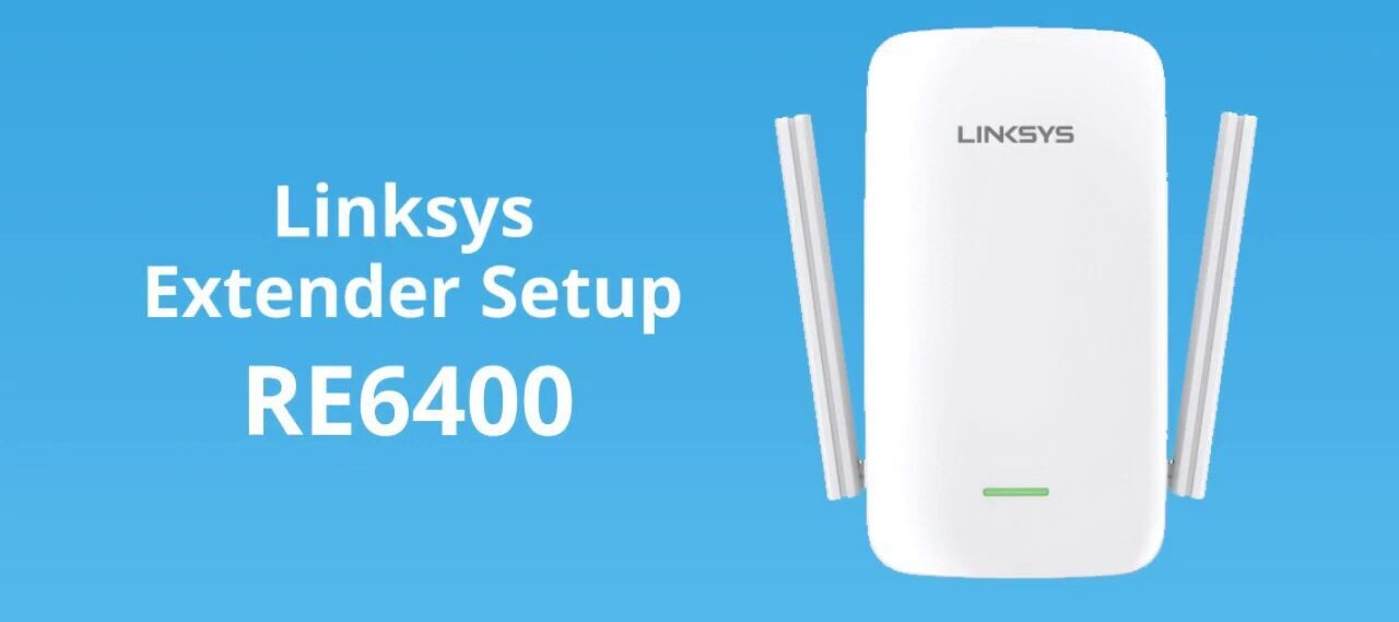 Linksys RE6400 setup
